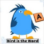 Bird         is the Word - 1 player