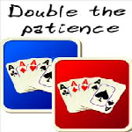 Double the Patience - 1 player